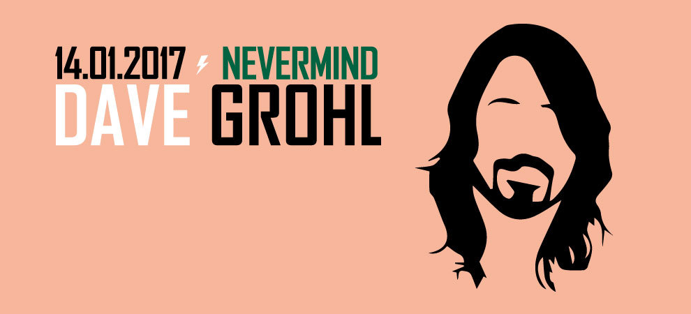 Nevermind Dave Grohl