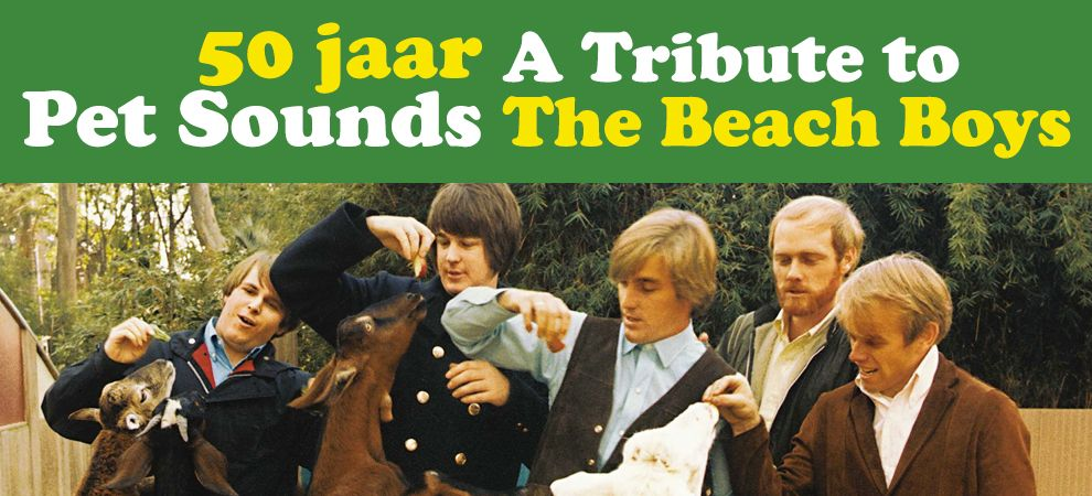 50 Jaar Pet Sounds - Tribute to The Beach Boys