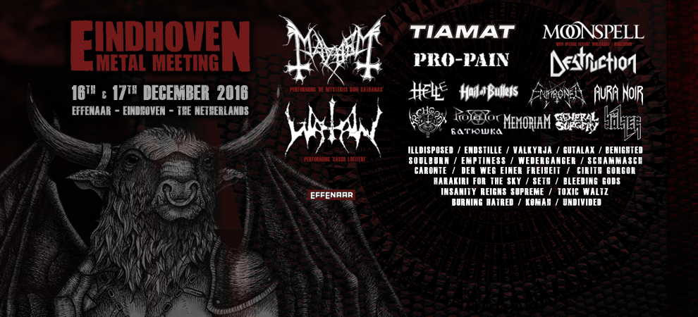 Eindhoven Metal Meeting:  Tiamat +  Pro-Pain + Moonspell e.v.a.