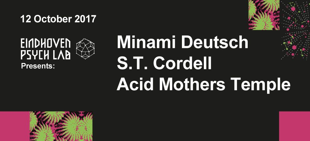S.T. Cordell + Acid Mothers Temple + Minami Deutsch
