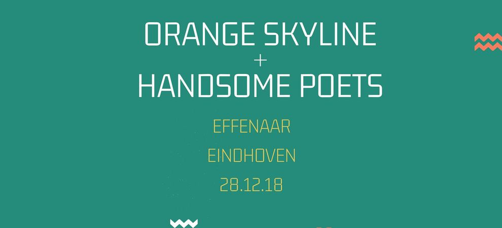 Handsome Poets & Orange Skyline
