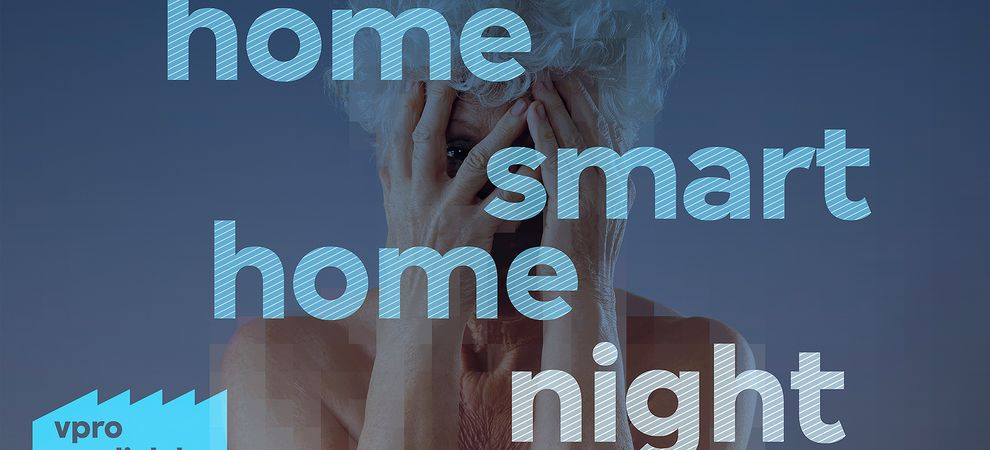 VPRO Medialab: Home Smart Home Night
