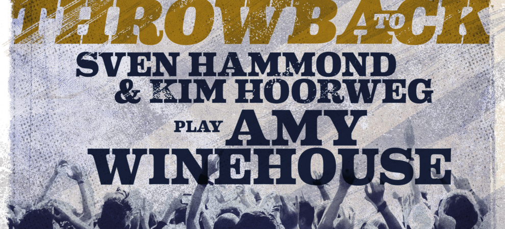 Throwback To:  Sven Hammond & Kim Hoorweg play Amy Winehouse