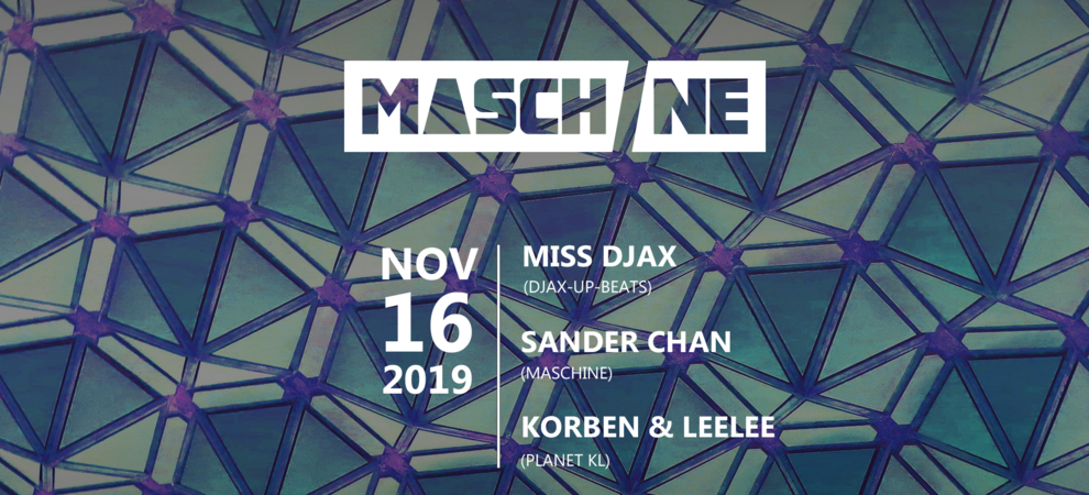 Maschine 10: Miss Djax