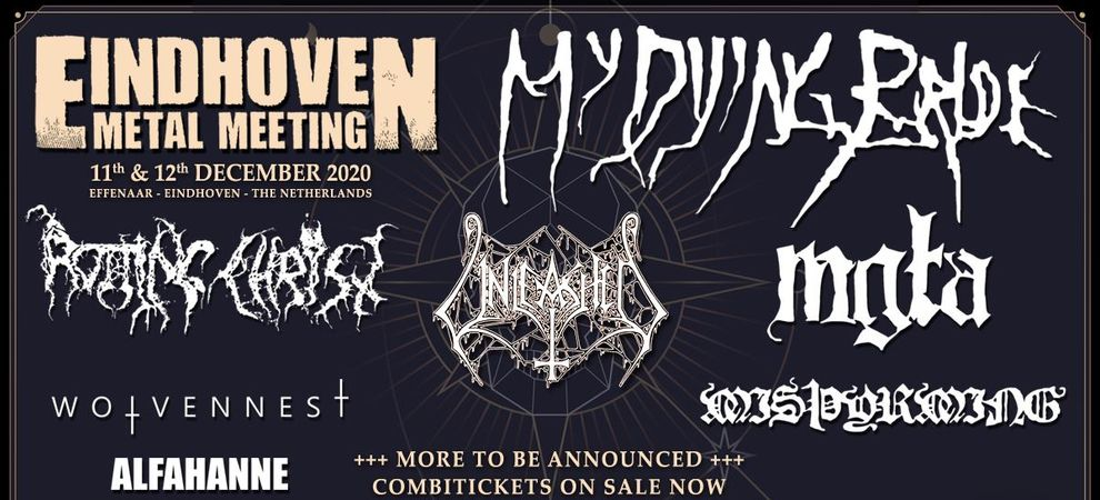 EINDHOVEN METAL MEETING: My Dying Bride + Rotting Christ + Unleashed e.v.a.