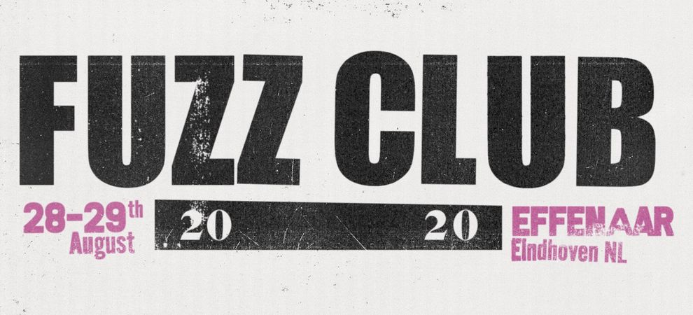Fuzz Club 2020: Saturday