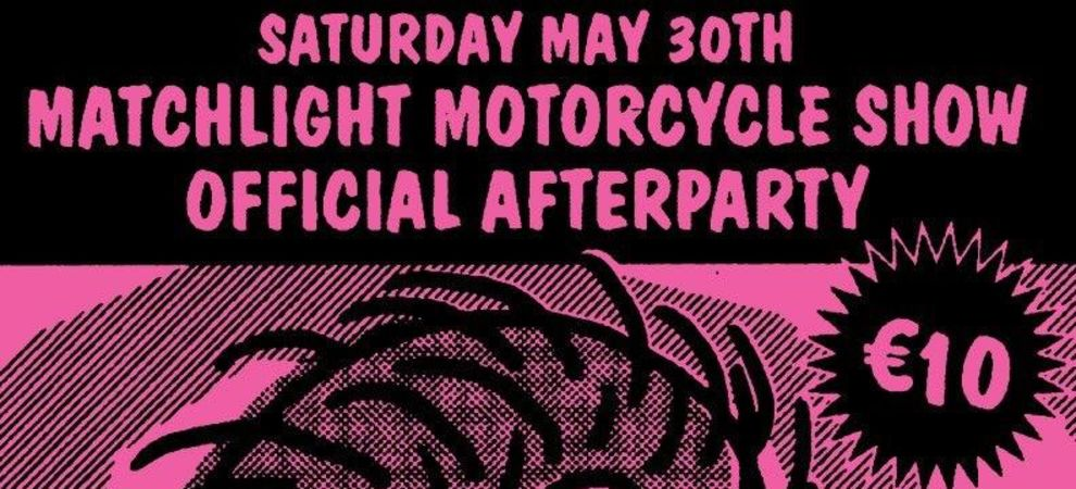Matchlight Motorcycle Afterparty: Bongloard + Andy & The Antichrist