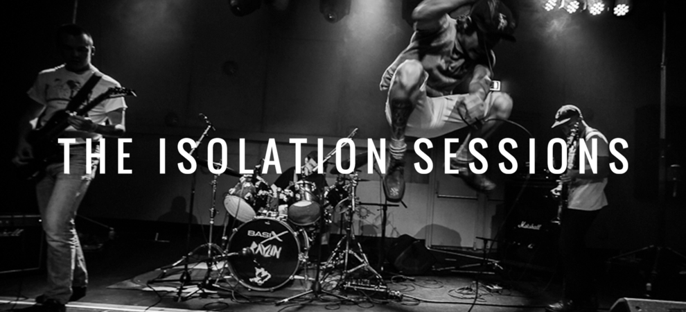The Isolation Sessions #16: Raylin