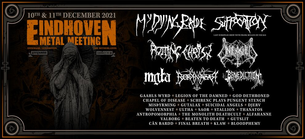 EINDHOVEN METAL MEETING: MY DYING BRIDE + SUFFOCATION + ROTTING CHRIST + UNLEASHED E.V.A.