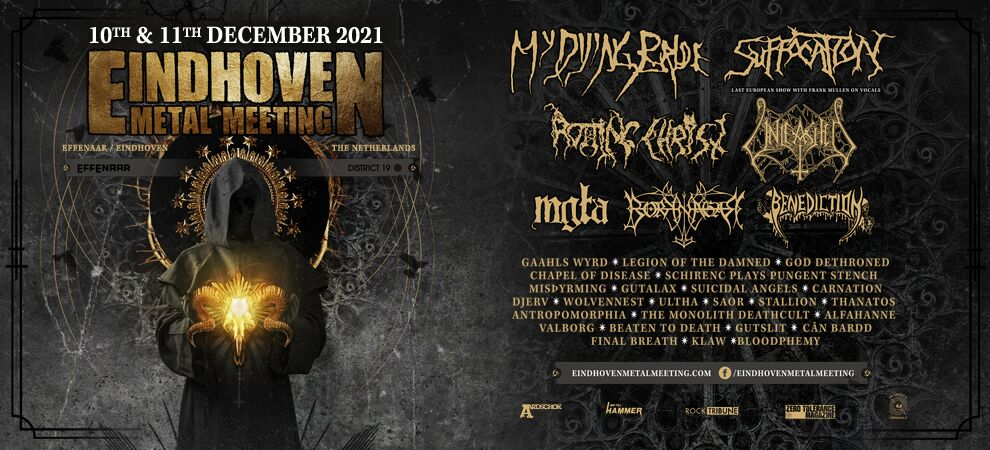 EINDHOVEN METAL MEETING 2021: MY DYING BRIDE + SUFFOCATION + ROTTING CHRIST + UNLEASHED E.V.A.