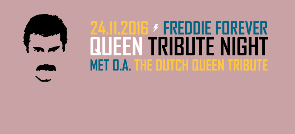 Freddie Forever met o.a. Dutch Queen Tribute