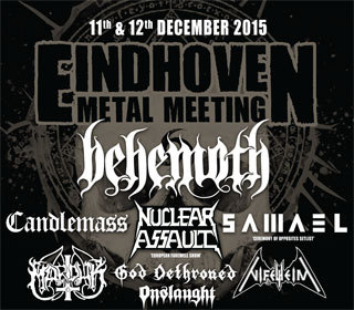 Eindhoven Metal Meeting: Behemoth + Candlemass + God Dethroned + Nifelheim + Onslaught + Acid Reign