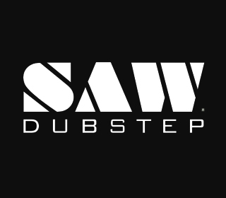 Saw: Dubstep o.a. Skism + N-Type + The Others