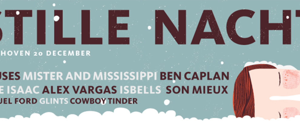 Stille Nacht met o.a: Causes + Mister And Mississippi + Ben Caplan + Jake Isaac